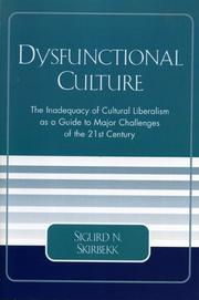 Cover of: Dysfunctional Culture | Sigurd N. Skirbekk