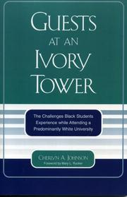 Cover of: Guests at an Ivory Tower | Cherlyn A. Johnson