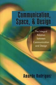 Cover of: Communication, Space, and Design | Amardo Rodriguez