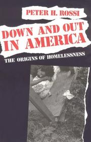 Cover of: Down and Out in America | Peter H. Rossi