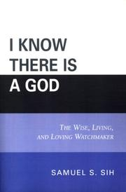 Cover of: I Know There Is a God | Samuel S. Sih