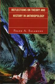 Cover of: Reflections on theory and history in anthropology