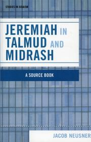 Cover of: Jeremiah in Talmud and Midrash (Studies in Judaism) | Jacob Neusner