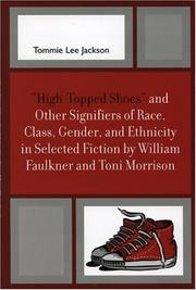 Cover of: High-Topped Shoes and Other Signifiers of Race, Class, Gender and Ethnicity in Selected Fiction by William Faulkner and Toni Morrison