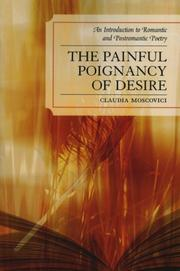 Cover of: The Painful Poignancy of Desire