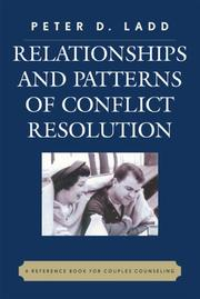 Cover of: Relationships and Patterns of Conflict Resolution | Peter D. Ladd