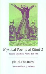 Cover of: Mystical poems of Rūmī 2: second selection, poems 201-400