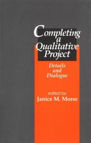 Cover of: Completing a Qualitative Project | Janice M. Morse