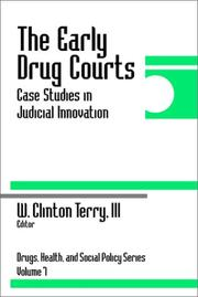 Cover of: The Early Drug Courts | W. Clinton, III Terry
