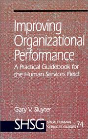 Cover of: Improving Organizational Performance | Gary V. Sluyter