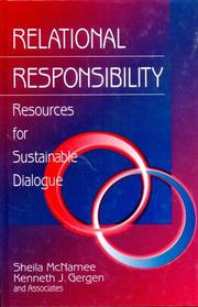 Relational Responsibility: Resources for Sustainable Dialogue