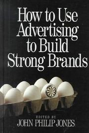 Cover of: How to Use Advertising to Build Strong Brands