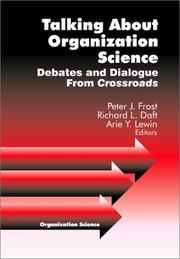 Cover of: Talking about Organization Science: Debates and Dialogue From Crossroads (Organization Science)