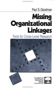 Cover of: Missing Organizational Linkages | Paul S. Goodman