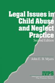 Cover of: Legal issues in child abuse and neglect practice | John E. B. Myers