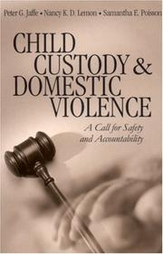 Cover of: Child Custody and Domestic Violence | Peter Jaffe