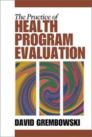 Cover of: The Practice of Health Program Evaluation | David E. Grembowski