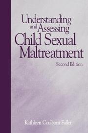 Cover of: Understanding and assessing child sexual maltreatment