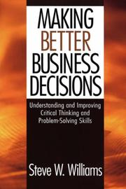 Cover of: Making Better Business Decisions | Steve W. Williams