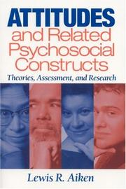 Cover of: Attitudes and Related Psychosocial Constructs | Lewis R. Aiken