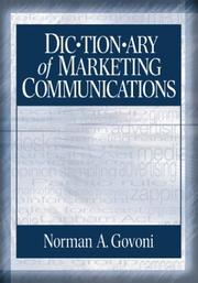 Cover of: Dictionary of Marketing Communications | Norman A.P. Govoni