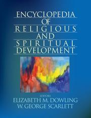 Cover of: Encyclopedia of Religious and Spiritual Development (The SAGE Program on Applied Developmental Science) |