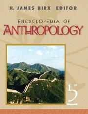 Encyclopedia of Anthropology: Five-Volume Set