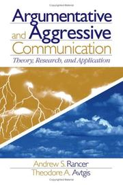 Cover of: Argumentative and aggressive communication | Andrew S. Rancer