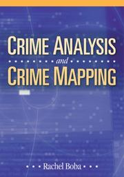 Cover of: Crime Analysis and Crime Mapping | Rachel L. Boba