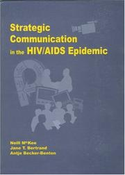 Cover of: Strategic Communication in the HIV/AIDS Epidemic | Neill McKee