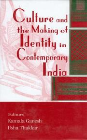 Cover of: Culture and the Making of Identity in Contemporary India (The Asiatic Society of Mumbai Bicentenary) (The Asiatic Society of Mumbai Bicentenary) |
