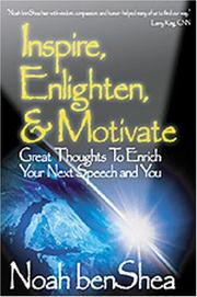 Cover of: Inspire, enlighten & motivate: great thoughts to enrich your next speech and you