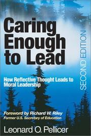 Cover of: Caring enough to lead | Leonard O. Pellicer