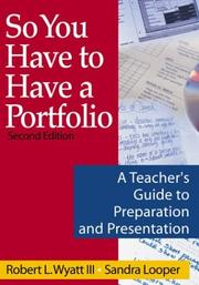 Cover of: So You Have to Have a Portfolio | Robert L., III Wyatt