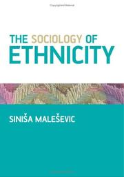 Cover of: The Sociology of Ethnicity | Sinisa Malesevic