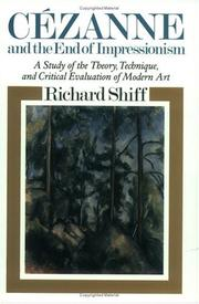 Cover of: Cezanne and the End of Impressionism | Richard Shiff