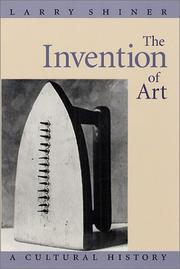 Cover of: The Invention of Art | Larry Shiner