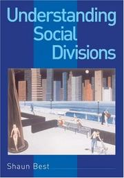 Cover of: Understanding social divisions | Shaun Best
