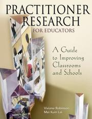 Cover of: Practitioner Research for Educators | Viviane Robinson