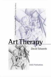 Cover of: Art Therapy (Creative Therapies in Practice series) | David C. Edwards