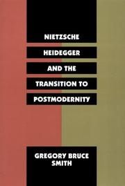 Cover of: Nietzsche, Heidegger, and the transition to postmodernity