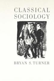 Cover of: Classical Sociology | Bryan S. Turner