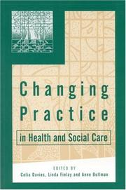 Changing Practice in Health and Social Care (Published in association with The Open University) by