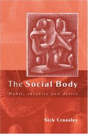Cover of: The social body | Nick Crossley