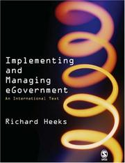 Implementing and Managing eGovernment by Richard Heeks