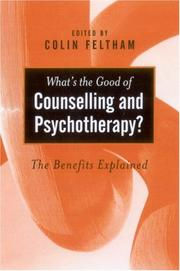 Cover of: What's the Good of Counselling & Psychotherapy?