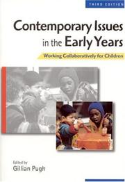 Cover of: Contemporary Issues in the Early Years | Gillian Pugh