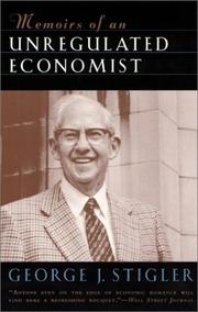 Cover of: Memoirs of an unregulated economist | George J. Stigler
