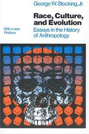 Cover of: Race, culture, and evolution | George W. Stocking