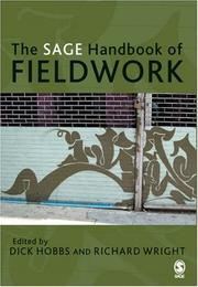Cover of: The SAGE handbook of fieldwork | Dick Hobbs, Wright, Richard